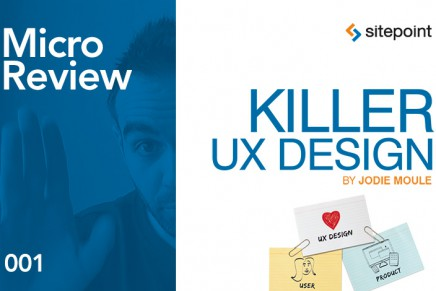 Killer UX Design – Micro Review 001